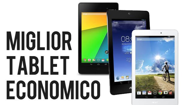 I 3 migliori Tablet economici