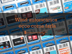 wind-autoricarica-ecco-come-farla