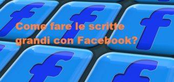 Come fare le scritte più grandi su Facebook