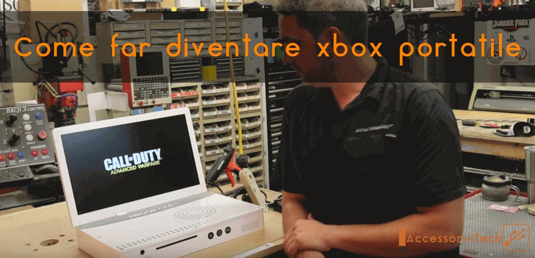 Come far diventare xbox portatile
